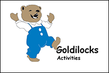 Goldilocks Activities
