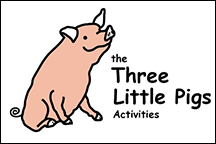 Three Pigs Activities